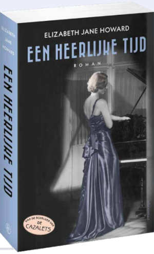 Elizabeth Jane Howard Een heerlijke tijd Recensie