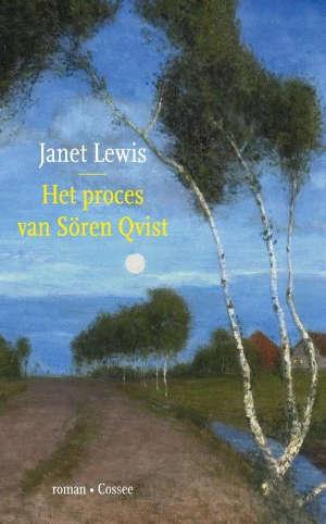 Janet Lewis Het proces van Sören Qvist Recensie