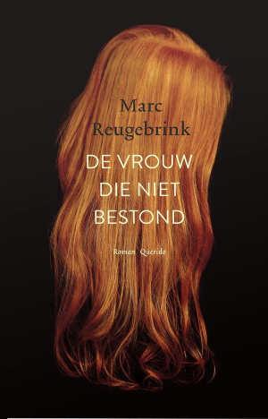 Marc Reugebrink De vrouw die niet bestond Recensie
