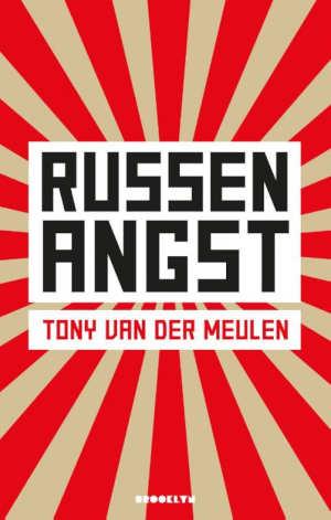 Tony van der Meulen Russenangst Recensie
