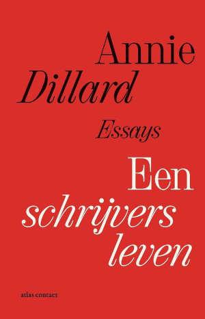 Annie Dillard Een schrijversleven Recensie