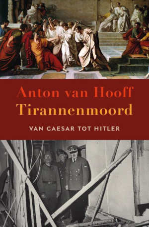 Anton van Hooff Tirannenmoord Recensie