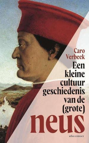 Caro Verbeek Een kleine cultuurgeschiedenis van de grote neus recensie