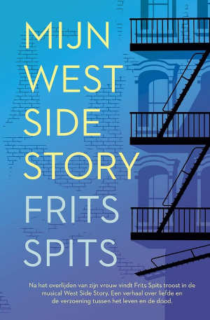 Frits Spits Mijn West Side Story Recensie