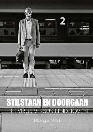 Hildegard Hick Stilstaan en doorgaan fotoboek Corona in Eindhoven
