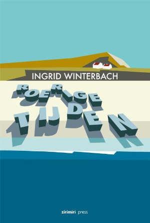 Ingrid Winterbach Roerige tijden Recensie