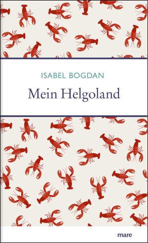 Isabel Bogdan Mein Helgoland Recensie