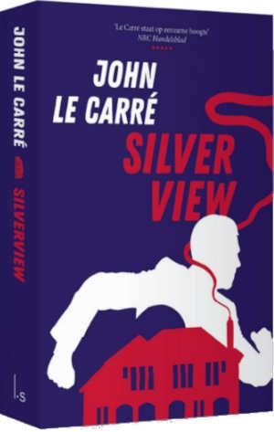 John le Carré Silverview Recensie