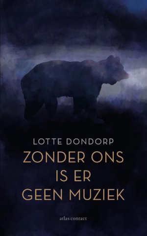 Lotte Dondorp Zonder ons is er geen muziek Recensie
