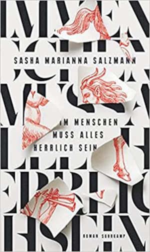 Sasha Marianna Salzmann Im Menschen muss alles herrlich sein Recensie