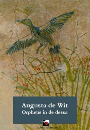 Augusta de Wit Orpheus in de Dessa Roman uit 1903