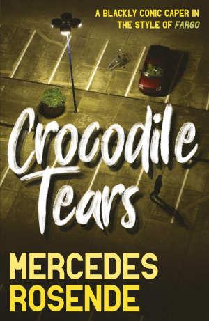 Mercedes Rosende Crocodile Tears Thriller uit Uruguay