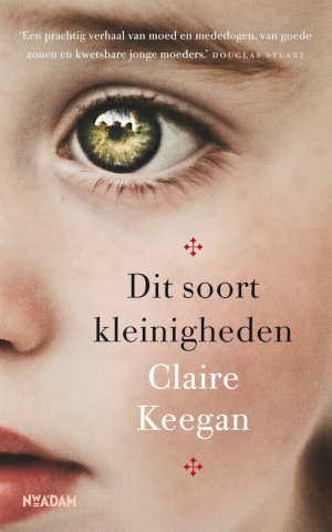 Claire Keegan Dit soort kleinigheden recensie