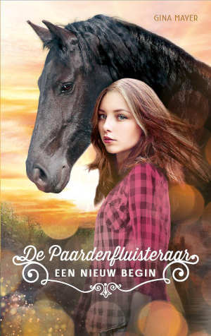 Gina Mayer De paardenfluisteraar 1 Een nieuw begin Recensie