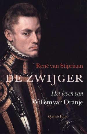 René van Stipriaan De zwijger Willem van Oranje biografie Recensie