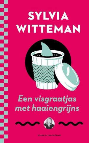Sylvia Witteman Een visgraatjas met haaiengrijns Recensie