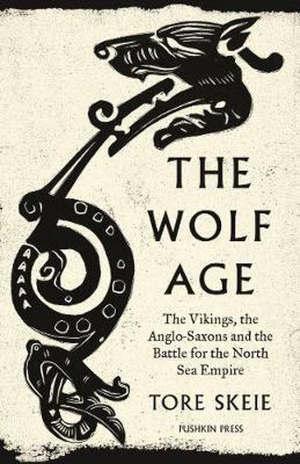 Tore Skeie The Wolf Age Recensie boek over de Vikingen