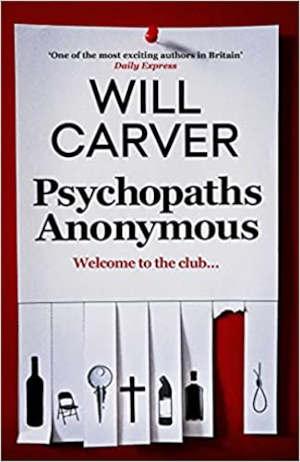 Will Carver Psychopaths Anonymous Recensie Thriller
